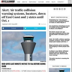 Alert: Air traffic collision warning systems, locators, down off East Coast and 5 states until Oct. 1