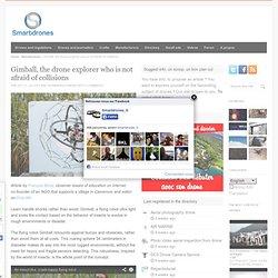 Gimball, le drone explorateur qui ne craint pas les collisions