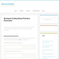 Business Collocations Practice Exercises - Business English