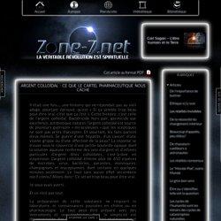 Argent colloïdal : ce que le cartel pharmaceutique nous cache » Zone-7.Net