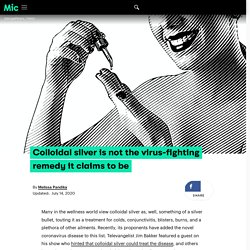 Is colloidal silver the virus-fighting remedy it claims to be?