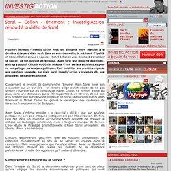 Soral – Collon - Bricmont: Investig'Action répond à la vidéo de Soral - Investig