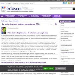 Colloque « Espace et éducation » - La tectonique des plaques mesurée par GPS