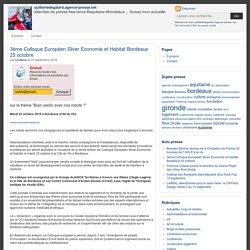 3ème Colloque Européen Silver Economie et Habitat Bordeaux 25 octobre