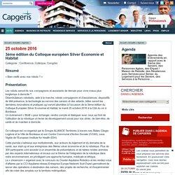 3ème édition du Colloque européen Silver Economie et Habitat