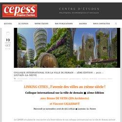 Cepess » Colloque international sur la ville de demain – 30/11 – Louvain-la-Neuve
