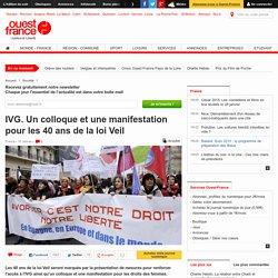 IVG. Un colloque et une manifestation pour les 40 ans de la loi Veil