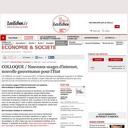 COLLOQUE / Nouveaux usages d'internet, nouvelle gouvernance pour l'État