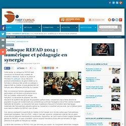 Colloque REFAD 2014 : numérique et pédagogie en synergie