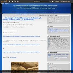 Colloque pic pétrolier, Marinaleda, écolo-fascisme, la dernière goutte de pétrole - 31 décembre 2010 - Le blog de Gorge Rouge
