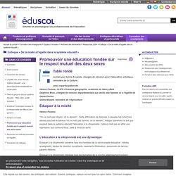 Colloque « De la mixité à l'égalité dans le système éducatif » - Promouvoir une éducation fondée sur le respect mutuel des deux sexes