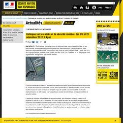 Colloque sur les aînés et la sécurité routière, les 26 et 27 novembre 2013 à Lyon / Actualités
