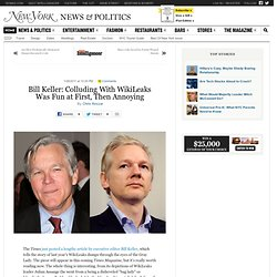 Bill Keller: Colluding With WikiLeaks Was Fun at First, Then Annoying