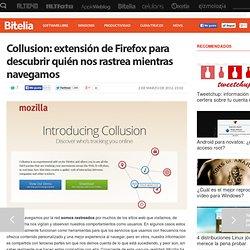 Collusion: extensión de Firefox para descubrir quién nos rastrea mientras navegamos
