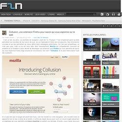 Collusion, une extension Firefox pour savoir qui vous espionne sur le web