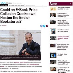 Scott Turow of the Authors Guild on e-book price collusion investigation.