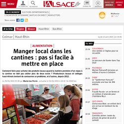 L ALSACE 28/01/15 Manger local dans les cantines : pas si facile à mettre en place