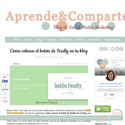 Como colocar el botón de Feedly en tu blog