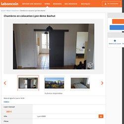 Chambres en colocation Lyon 8�me Bachut Colocations Rh�ne - leboncoin.fr