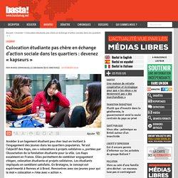 Colocation étudiante pas chère en échange d'action sociale dans les quartiers : devenez « kapseurs » - Basta !