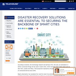 Disaster Recovery Solutions Critical for Protecting the Data of Smart Cities