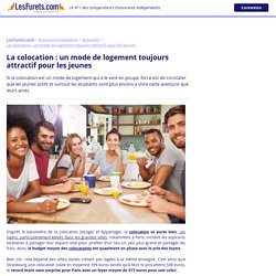 La colocation: un mode de logement toujours attractif pour les jeunes