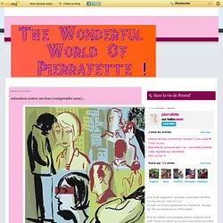 Colocation contre services (comprendre sexe) ... - The wonderful World of Pierrafette