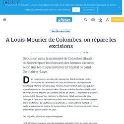A Louis-Mourier de Colombes, on répare les excisions - Le Parisien
