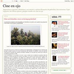 Cine en Colombia: crece en la impopularidad