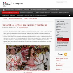 Colombia, entre prejuicios y bellezas