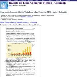 México Colombia Tratado Libre Comercio