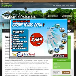 Colombia Weather - Weather in Colombia & seasons in Colombia