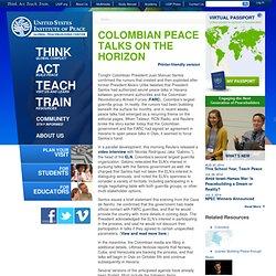 Colombian Peace Talks on the Horizon