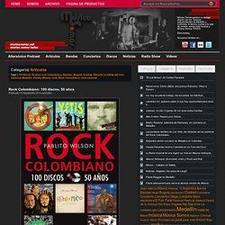 Rock Colombiano: 100 discos, 50 años
