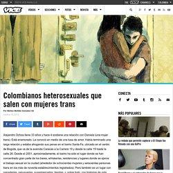 Colombianos heterosexuales que salen con mujeres trans