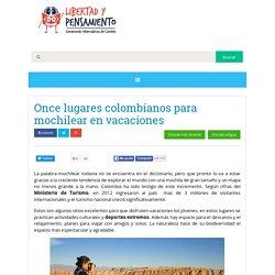 Once lugares colombianos para mochilear en vacaciones.