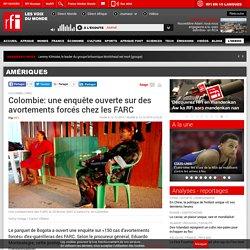Colombie: une enquête ouverte sur des avortements forcés chez les FARC - Amériques