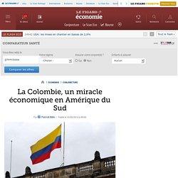 La Colombie, un miracle économique en Amérique du Sud
