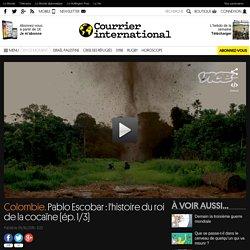 Colombie. Pablo Escobar: l'histoire du roi de la cocaïne (ép. 1/3)