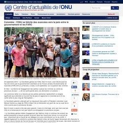 Colombie : l'ONU se félicite des avancées vers la paix entre le gouvernement et les FARC