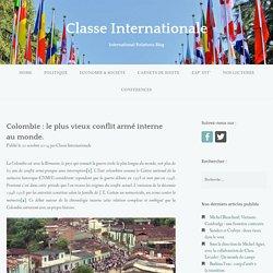 Colombie : le plus vieux conflit armé interne au monde.