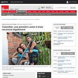 Colombie: une première union à trois reconnue légalement