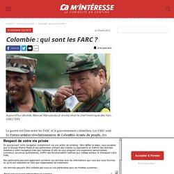 Colombie : qui sont les FARC