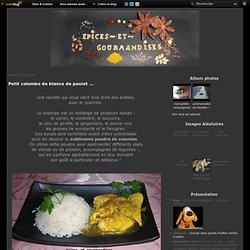 Petit colombo de blancs de poulet ... - épices et gourmandises,... le blog de...