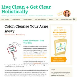 Live Clean + Get Clear Holistically