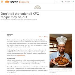 Don't tell the colonel! KFC recipe may be out - Books - booknews - TODAYshow.com