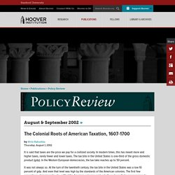 The Colonial Roots of American Taxation, 1607-1700