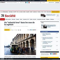 """Un """"colonial tour"""" dans les rues de Paris"""