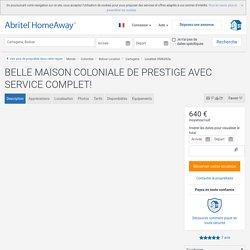 BELLE MAISON COLONIALE DE PRESTIGE AVEC SERVICE COMPLET! - Carthagène des Indes