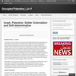 Israel, Palestine: Settler Colonialism and Self-determination
